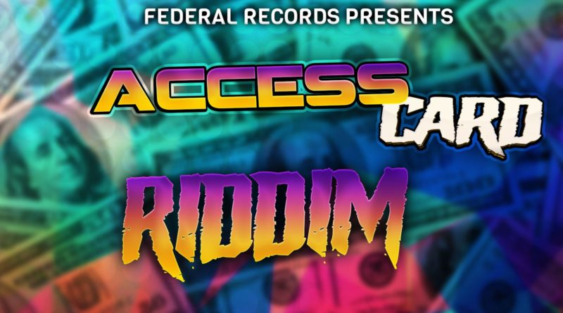 Access Card Riddim